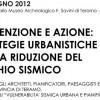"""Seminario: """"strategie urbanistiche per riduzione del rischio sismico"""""""