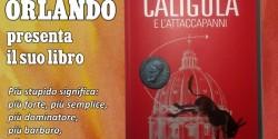 """""""Caligola e l'attaccapanni"""" il libro di Angelo Orlando, presentazione lunedì"""